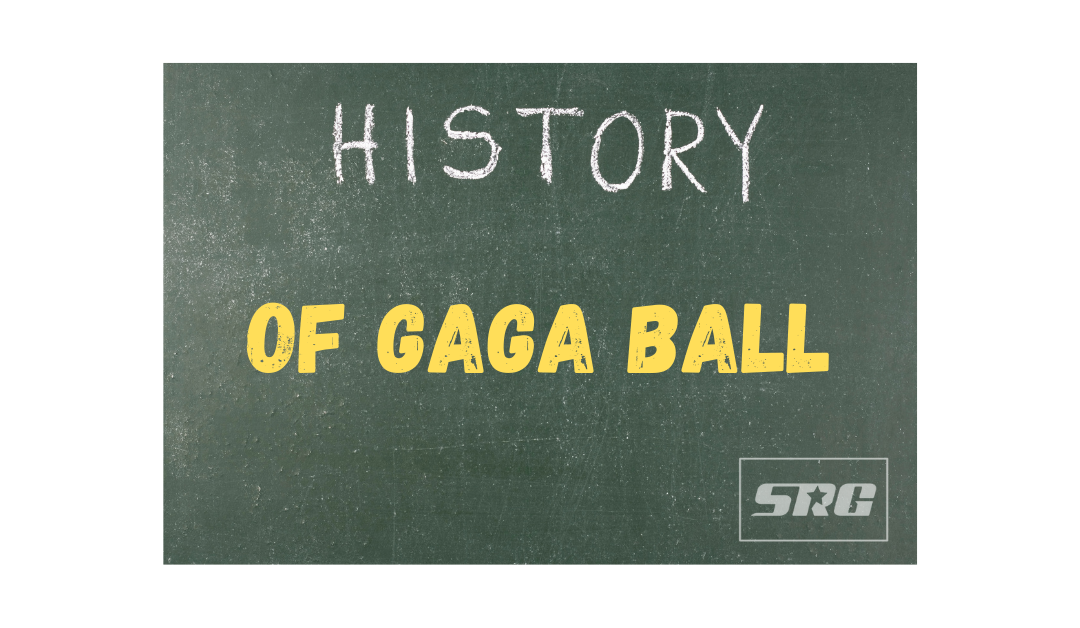 Gaga Ball History: When Was It Invented?